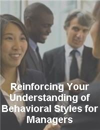 Reinforcing Your Understanding of Behavioral Styles for Managers - elearning