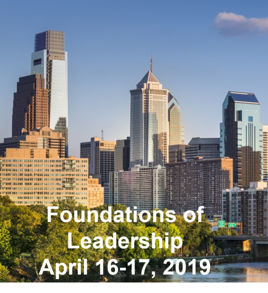 Foundations of Leadership - April 16-17 2019