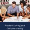 Problem-Solving and Decision-Making - Online Leadership Training